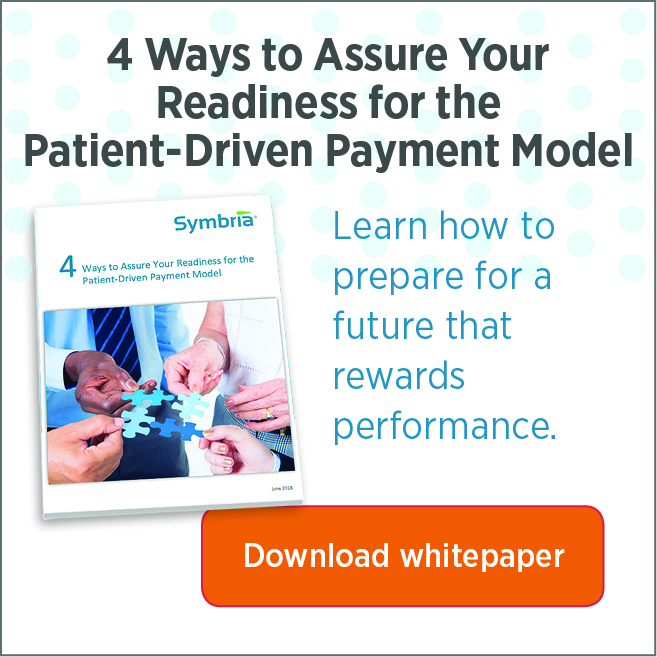 4 Ways to assure readiness for Patient Driven Payment Model